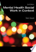 Mental Health Social Work In Context : continues to be an authoritative, evidence based...
