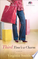 Third Time s a Charm  Sister to Sister Book  3  Book PDF