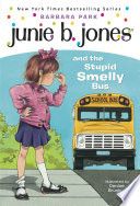Junie B  Jones  1  Junie B  Jones and the Stupid Smelly Bus