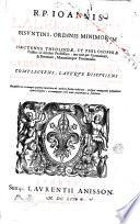 R P  Ioannis Lalemandet  Bisuntini  ordinis Minimorum S  Francisci de Paula      Cursus philosophicus  Complectens  lat  que discutiens controuersias omnes