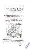 Codice diplomatico del sacro militare ordine Gerosolimitano oggi di Malta  raccolto da varj documenti di quell archivio  per servire alla storia dello stesso ordine     Sebastiano Pauli