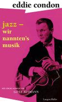 Jazz – wir nannten's Musik