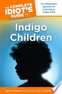 The Complete Idiot s Guide to Indigo Children