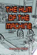 The Hum Of The Machine Enhanced Edition