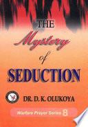 The Mystery of Seduction