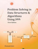 Problem Solving in Data Structures and Algorithms Using Java
