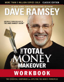 The Total Money Makeover Workbook: Classic Edition Book