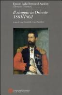 Il viaggio in Oriente 1861 1862