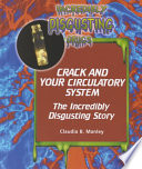 Crack and Your Circulatory System