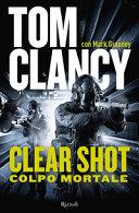 Clear Shot : colpo mortale