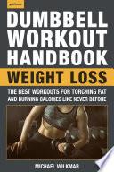 The Dumbbell Workout Handbook  Weight Loss