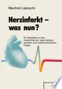 Herzinfarkt — was nun?