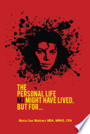 The Personal Life MJ Might Have Lived  But For