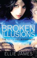 Broken Illusions A Midnight Dragonfly Novel 2