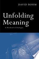 Ebook Unfolding Meaning Epub David Bohm Apps Read Mobile