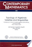 Topology of Algebraic Varieties and Singularities