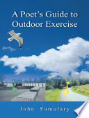 A Poet's Guide to Outdoor Exercise