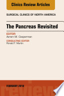 The Pancreas Revisited An Issue Of Surgical Clinics E Book