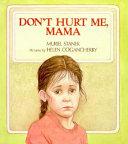 Don't Hurt Me, Mama Pdf/ePub eBook