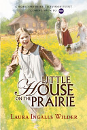 Little House on the Prairie Tie-in Edition by Laura Ingalls Wilder