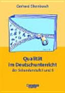 Qualität im Deutschunterricht der Sekundarstufe I und II