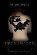 Conspiracy Of Ravens : her latest assignment sends her to the...