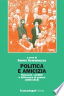 Politica e amicizia  Relazioni  conflitti e differenze di genere  1860 1915