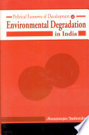 Political Economy of Development and Environmental Degradation in India