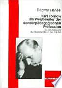 Karl Tornow als Wegbereiter der sonderpädagogischen Profession