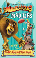 Madagascar 3 Mad Libs