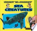 Biggest vs  Smallest Sea Creatures
