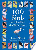 One Hundred Birds and how They Got Their Names