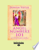 Angel Numbers 101  The Meaning of 111  123  444  and Other Number Sequences