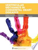 Ventricular Mechanics in Congenital Heart Disease