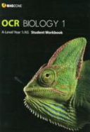 OCR Biology 1 A Level AS Student Workbook