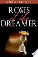 Roses of the Dreamer