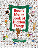 Bear s Merry Book of Hidden Things
