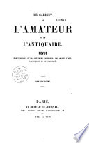 Le cabinet de l'amateur et de l'antiquaire