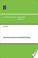 The Asian Economy and Asian Money