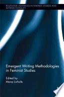 Emergent Writing Methodologies in Feminist Studies