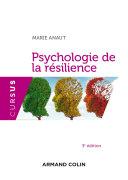 Psychologie de la résilience - 3e édition