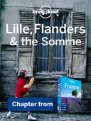 Lonely Planet Lille  Flanders   the Somme