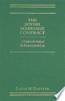 The Jewish Marriage Contract : the status of the woman in...
