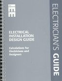 Electrical Installation Design Guide : installations, from domestic installation final circuit...