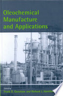 Oleochemical Manufacture and Applications