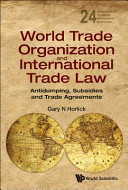 World Trade Organization and International Trade Law
