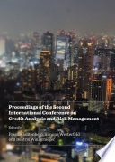 Proceedings of the Second International Conference on Credit Analysis and Risk Management