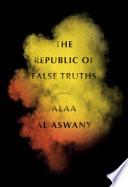 The Republic of False Truths Book PDF
