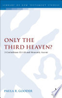 Only The Third Heaven? : the third heaven in 2...