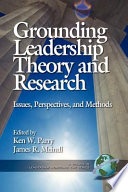 Grounding Leadership Theory and Research